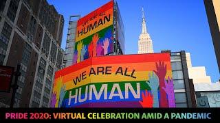 Pride 2020: Virtual celebration amid a pandemic