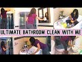 ULTIMATE BATHROOM CLEAN WITH ME // SAHM CLEANING MOTIVATION // SPEED CLEANING