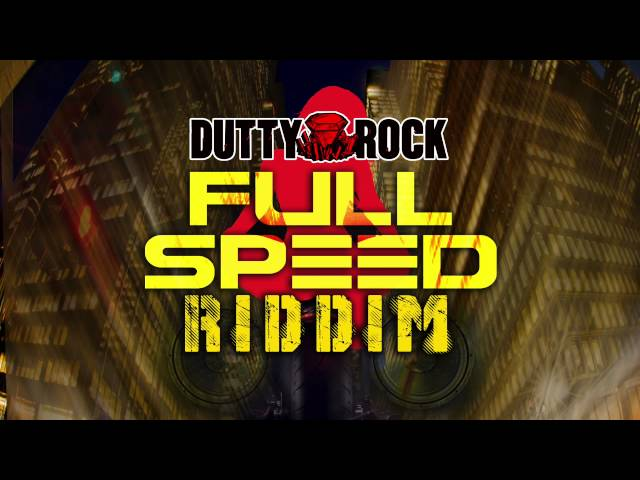 Full Speed Riddim Mix | Prod By Sean Paul | Dutty Rock Productions | Dancehall 2015