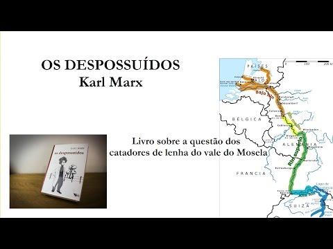 Os Despossuídos, Karl Marx (livro Boitempo) 2017