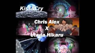 Kiss And Cry - Utada Hikaru / 宇多田光