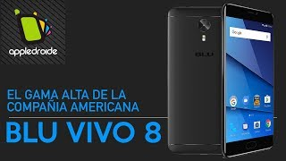 BLU VIVO 8 un equipo con hasta 3 días de batería y gran cámara