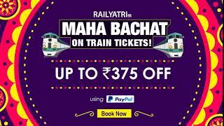 Grab MEGA discounts on Train tickets with RailYatri!