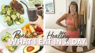 What I Eat in a Day! Healthy and Realistic Meals for Busy People!