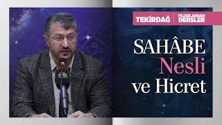Sahâbe Nesli ve Hicret  | Muhammed Emin Yıldırım (Tekirdağ)
