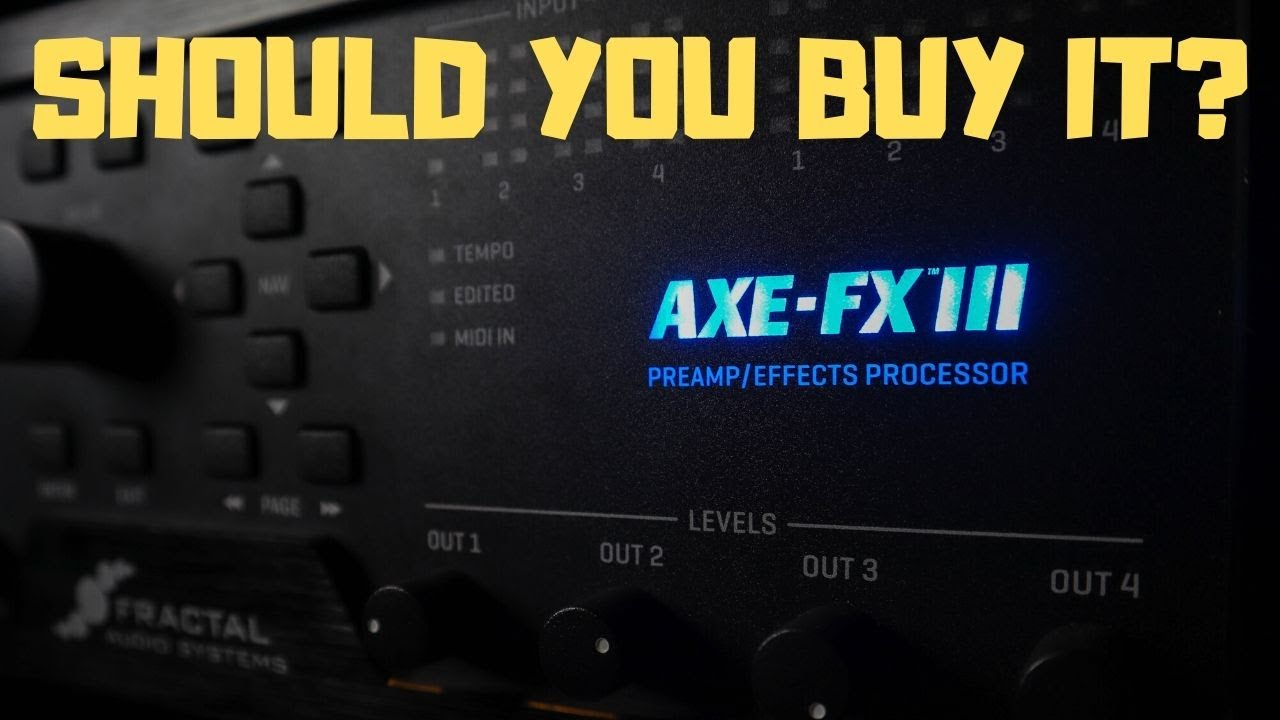 Should You Buy an Axe-Fx III?