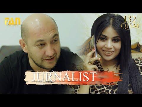 Журналист Сериали 132 - қисм / Jurnalist Seriali 132 - Qism