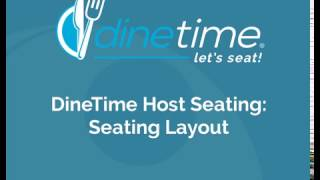 DineTime Host Seating: Seating Layout