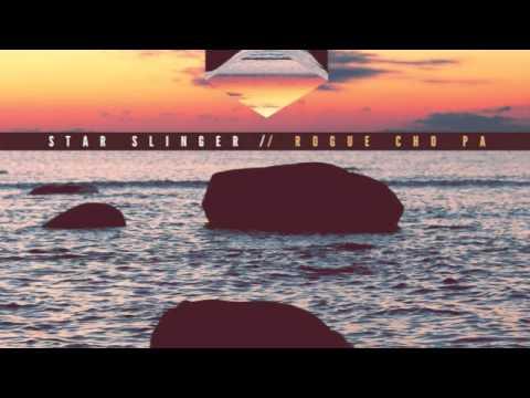 """Star Slinger - """"Like I Do"""""""