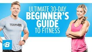 Ultimate 30-Day Beginner's Guide To Fitness | Training Program