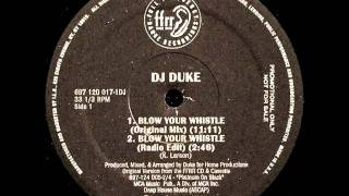 DJ Duke - Blow Your Whistle [Original Mix]