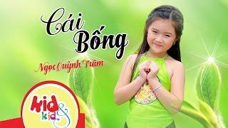 Cái Bống | Bé Ngọc Quỳnh Trâm [MV Official] - Nhạc Thiếu Nhi