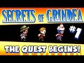 SECRETS OF GRINDEA #1 - The Quest Begins!