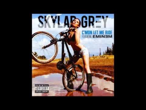 Skylar Grey - C'mon , Let Me Ride ft. Eminem ( Full )