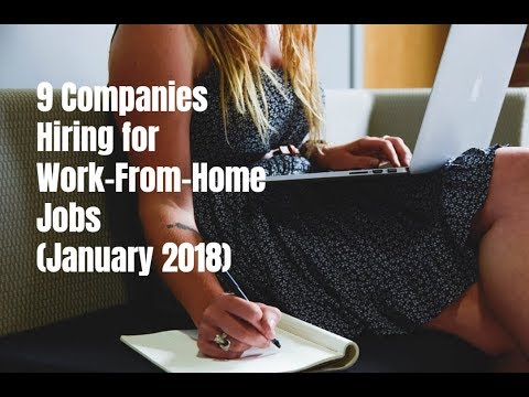 9 Companies Hiring for Work-From-Home Jobs (January 2018)