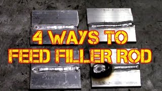 TFS: TIG Simple - 4 Ways to Feed Filler Rod