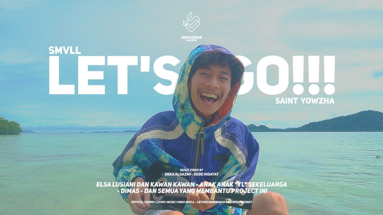 SMVLL ft. Saint Yowzha - Let's Go (Official Music Video)
