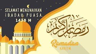 Video Selamat Menunaikan Ibadah Puasa | Ramadhan 1438 H download MP3, 3GP, MP4, WEBM, AVI, FLV Agustus 2018