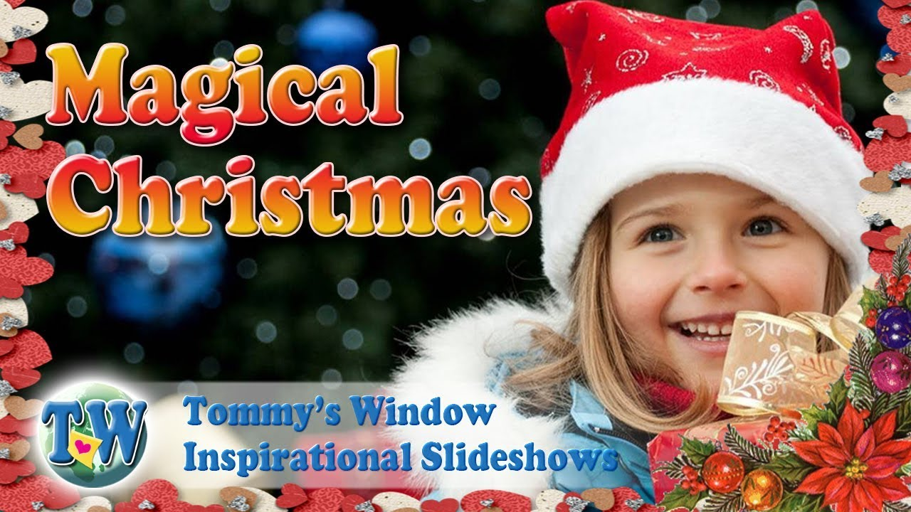 62a5835c39933c Magical Christmas - Tommy s Window Inspirational Slideshow - YouTube