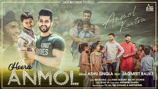 Heera Anmol Ashu Singla Ft Jagmeet Rauke Mp3 Song Download