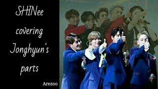 SHINee covering Jonghyun parts (Selene 6.23, An Encore)