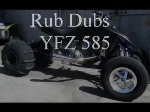 Rub Dubs Racing YFZ 585