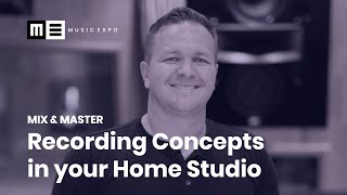 Recording Concepts in the Home Studio with Matt Leigh