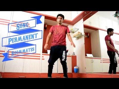 Permanent Roommates   Music   Dance   Revanshu