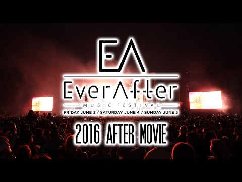 Ever After Music Festival - 2016 Short After Movie