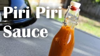 How To Make Piri Piri / Peri Peri Sauce - Recipe Video