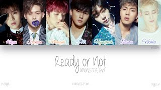 Video [HAN|ROM|ENG] MONSTA X (몬스타엑스) - Ready or Not (Color Coded Lyrics) download MP3, 3GP, MP4, WEBM, AVI, FLV Maret 2018