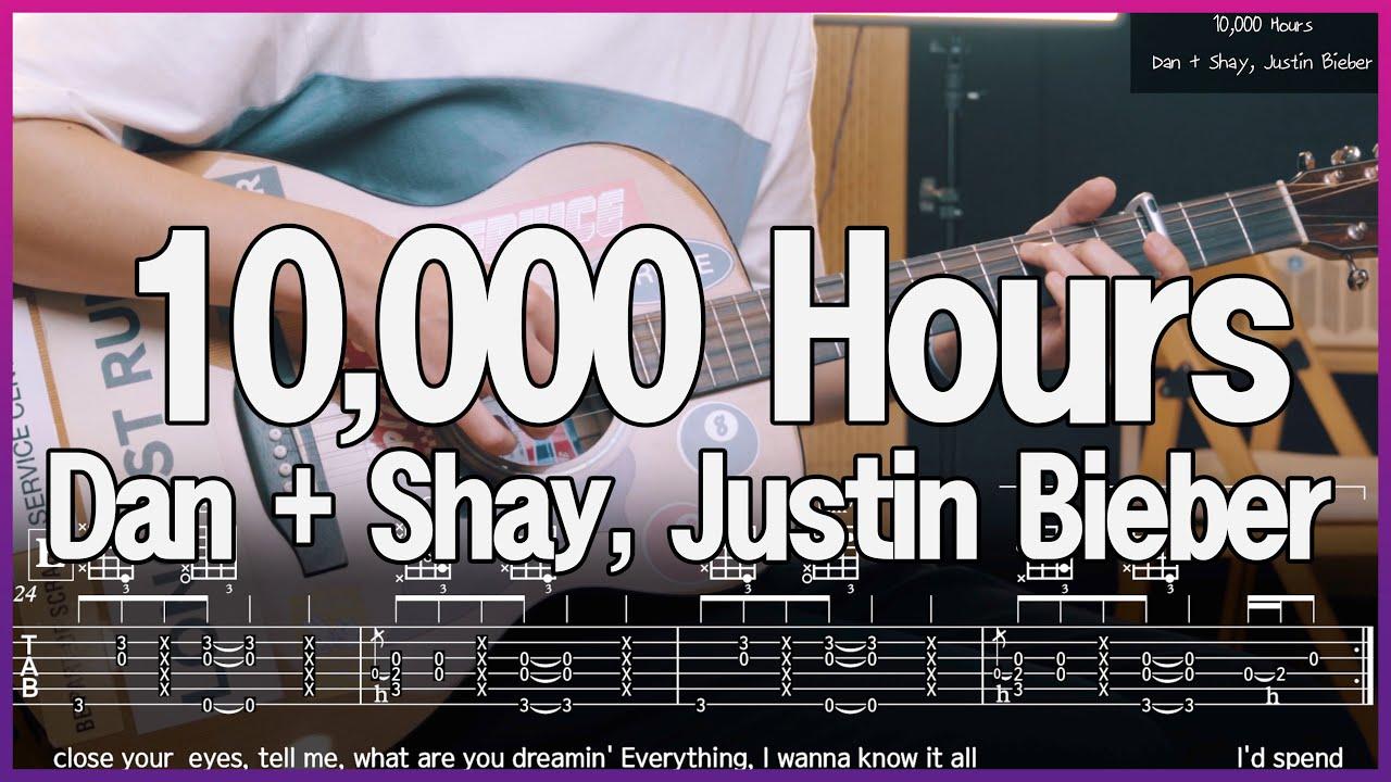 Dan + Shay, Justin Bieber - 10,000 Hours Guitar Cover Chords TAB Play