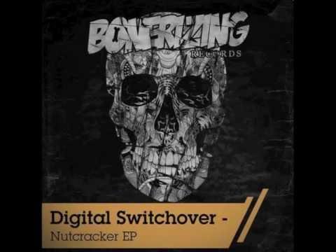 Digital Switchover - Nutcracker (Original Mix) [Bonerizing Records]