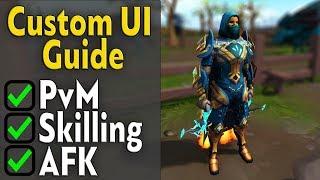Custom UI Guide f๐r PvM/Skilling/AFK - Runescape 3