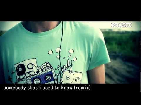 Lyrics used somebody to gotye that i remix know download