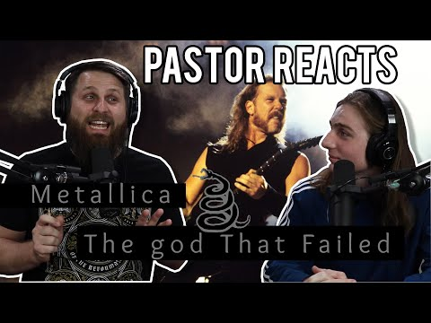 Metallica The God That Failed Reaction // Pastor Rob Reacts // Lyrical Analysis