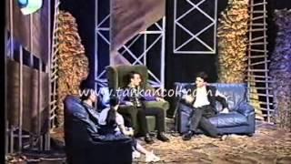 KANAL D - TARKAN & AHMET SAN BULUŞMASI   BÖLÜM 1