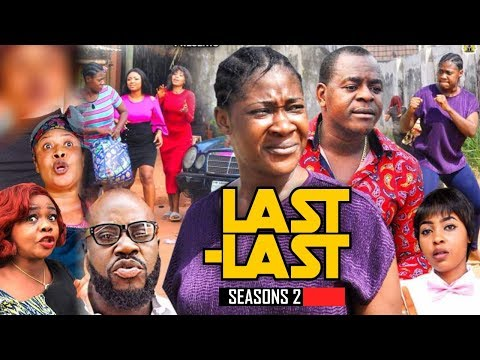 LAST LAST 2  [ NEW MOVIE ]      - 2019 LATEST NOLLYWOOD MOVIES