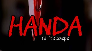 Tagalog Horror Stories: HANDA