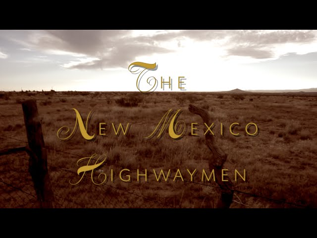 The New Mexico Highwaymen
