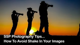 Important Photography Tip -  How to avoid shake in your images