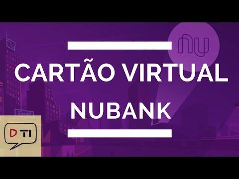 Cartão de Crédito Virutal Nubank - Já tem usado o seu?