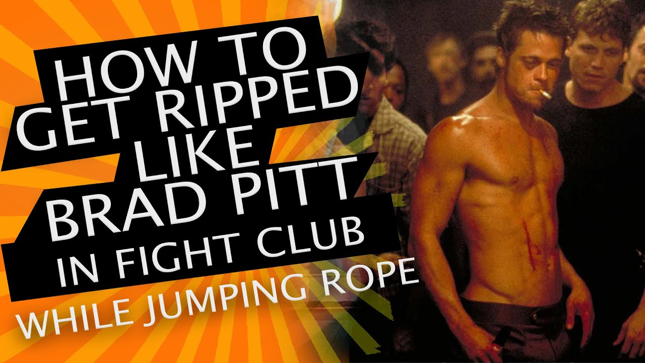 Brad pitts workout for fight club