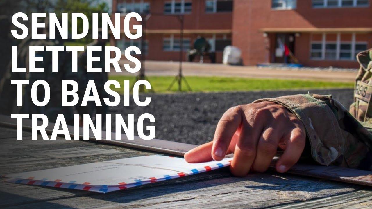 sending letters to basic training