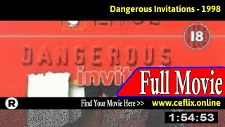 Dangerous Invitation (1998) Full Movie Online