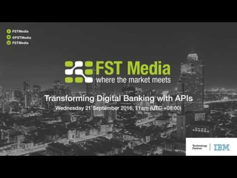 Webinar -  Transforming Digital Banking with APIs