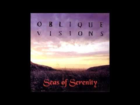 Oblique Visions - Seas of Serenity (Full album HQ)