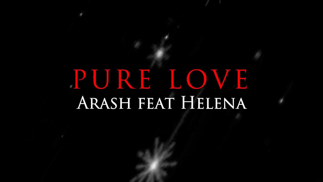 Download Pure Love - Arash Feat Helena (Lyrics Video)
