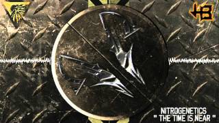 NITROGENETICS - THE TIME IS NEAR [ Official Preview ]