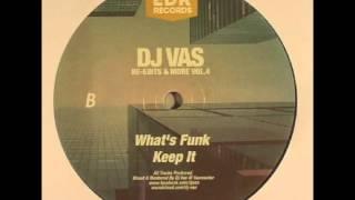 Dj Vas - What´s Funk (Dj Vas Rework)